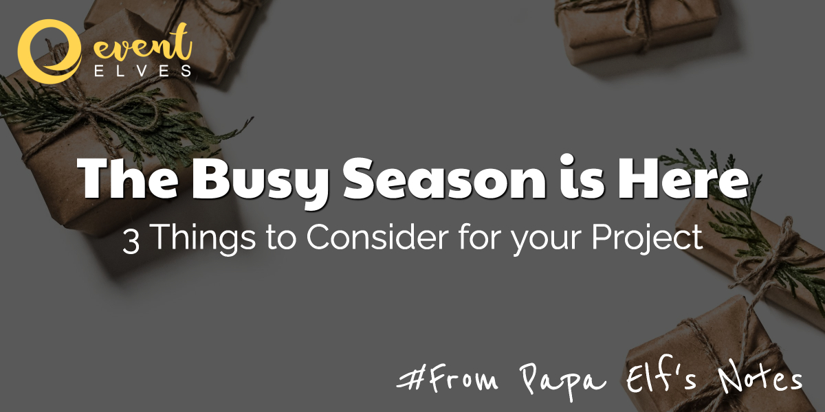 The Busy Season is Here